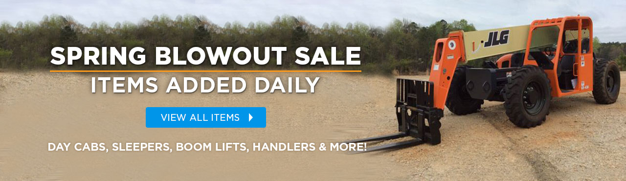 Day cabs, sleepers, boom lifts, handlers and more. spring blowout sale.