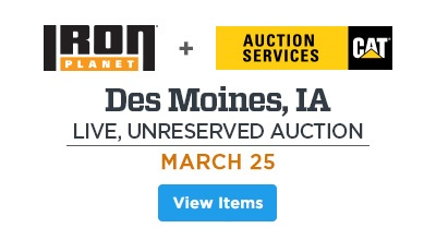 Upcoming Unreserved Public Auctions. CAT Auction Services and IronPlanet joint MARCH 25th auction